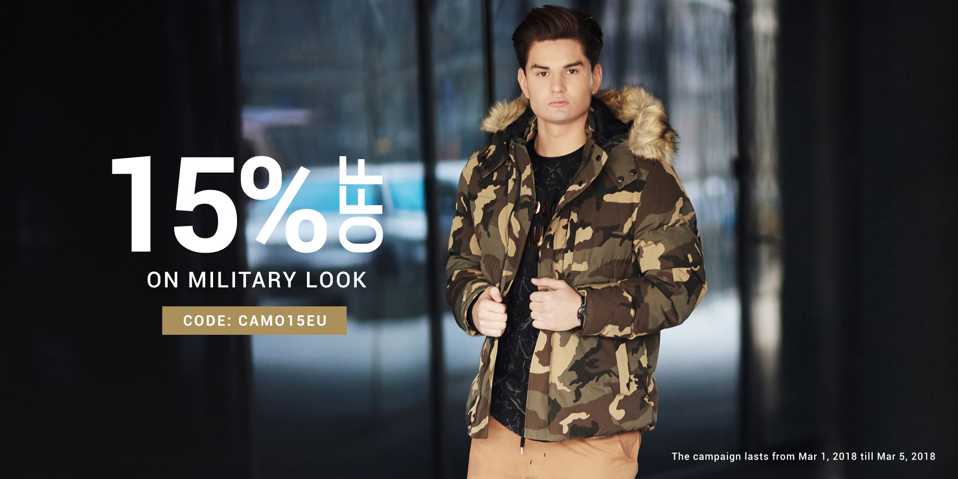 Military collection for the special tasks! Shop the look for 15% OFF!
